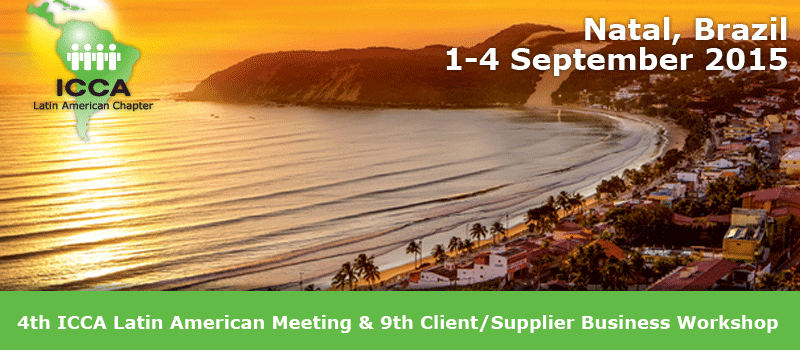 4th ICCA Latin America Meeting & 9th Client/Supplier Business Workshop