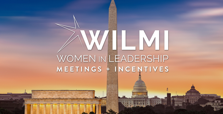 Women in Leadership Meetings + Incentives: July 17-19 in Washington, D.C.