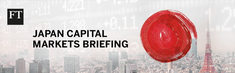 Japan Capital Markets Briefing