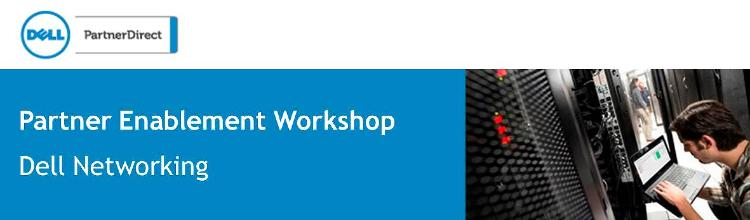 Dell Networking Partner Enablement Workshop DNF1 Germany (TIM)