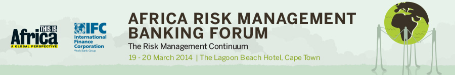 Africa Risk Management Banking Forum – The Risk Management Continuum