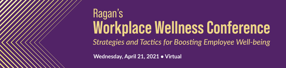 Ragan's Workplace Wellness Conference