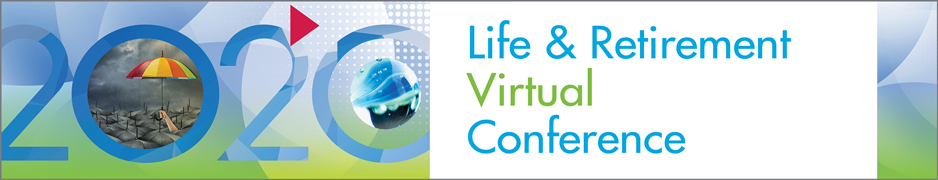 2020 Life and Retirement Virtual Conference