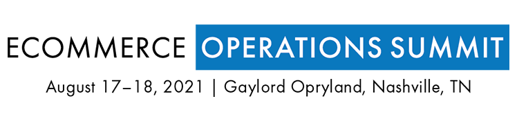 2021 Ecommerce Operations Summit