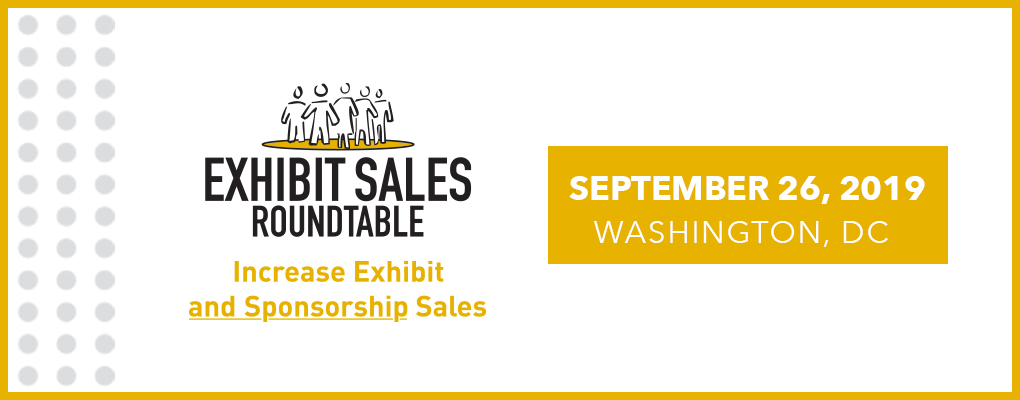 Exhibit Sales Roundtable (ESR) Sept