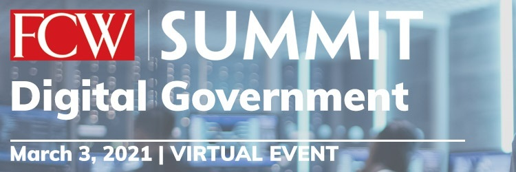 FCW Summit: Digital Government [Virtual Event]