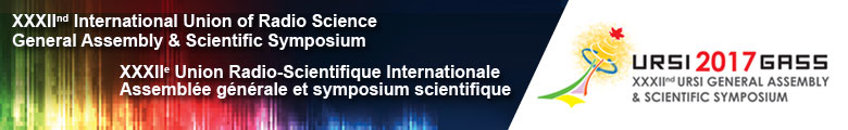 XXXIInd General Assembly and Scientific Symposium of the International Union of Radio Science (URSI 2017)