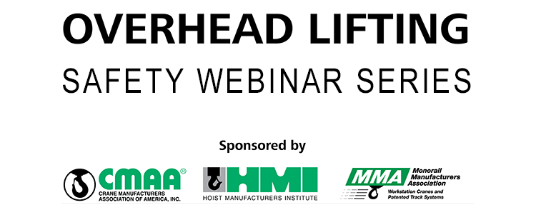2020 Overhead Lifting Safety Webinar Series