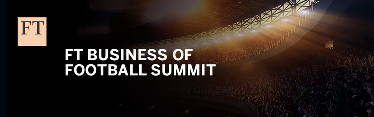 FT Business of Football Summit