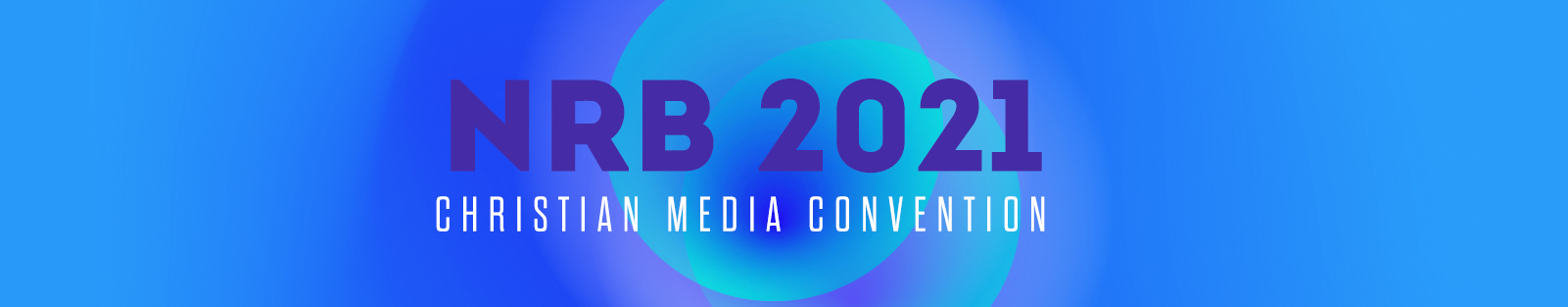 NRB 2021 - Christian Media Convention