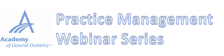 AGD Practice Management Webinar Series