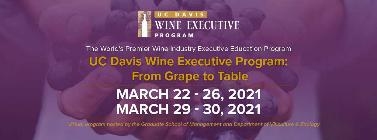 UC Davis Wine Executive Program 2021