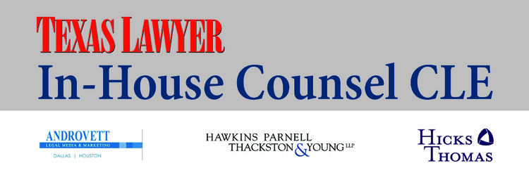 2016 In-House Counsel CLE (Houston) 03.30.16
