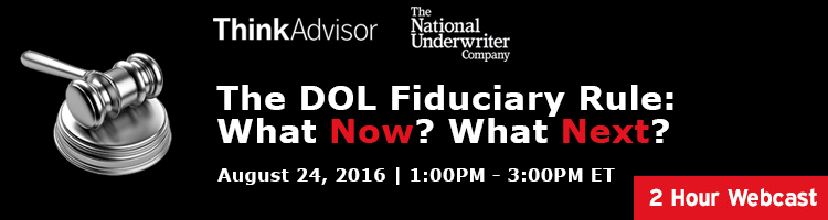 2016 The DOL Fiduciary Rule:  What Now? What Next?