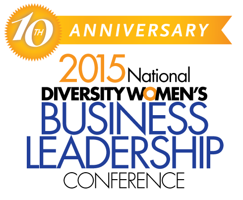 2015 Diversity Women's Business Leadership Conference