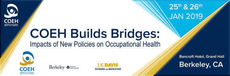 COEH Builds Bridges: Impacts of New Policies on Occupational Health