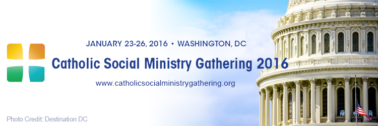 Catholic Social Ministry Gathering 2016