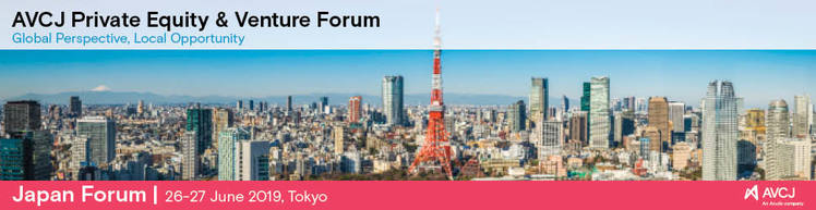 AVCJ Private Equity & Venture Forum - Japan 2019