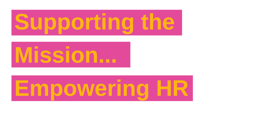 supporting the mission empowering HR