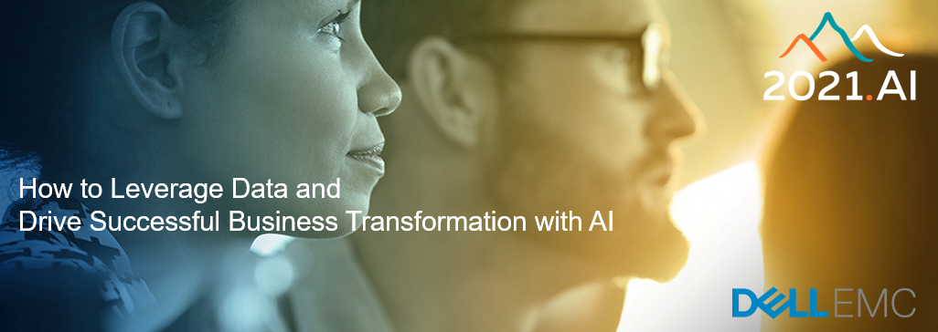 How to Leverage Data and Drive Successful Business Transformation with AI