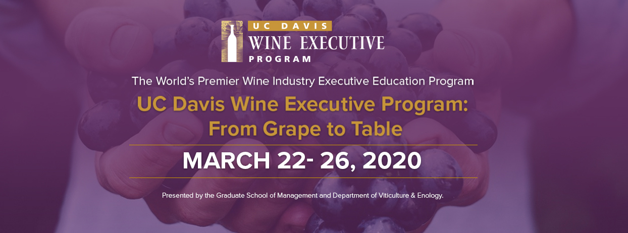 UC Davis Wine Executive Program 2020