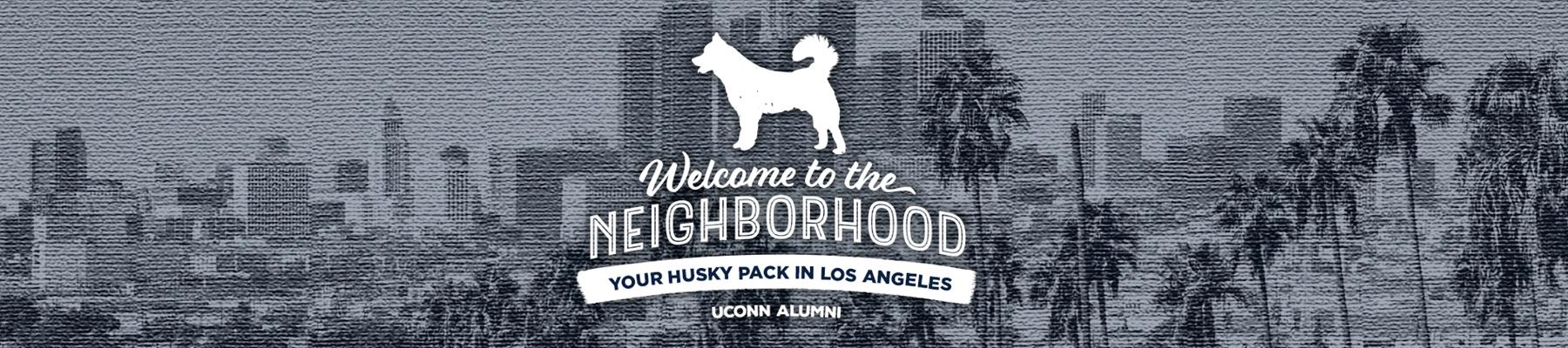 Welcome to the Neighborhood Los Angeles