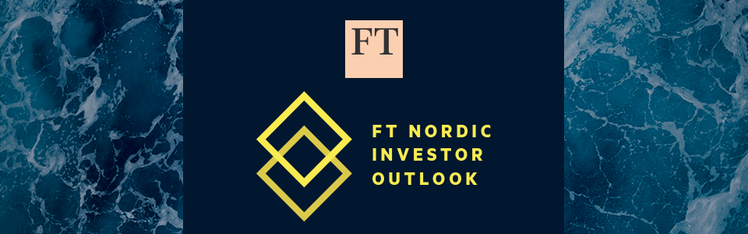 FT Nordic Investor Outlook