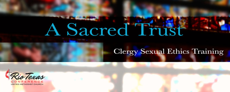 A Sacred Trust - Clergy Sexual Ethics Training - Kingsville