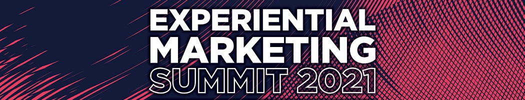 Experiential Marketing Summit 2021