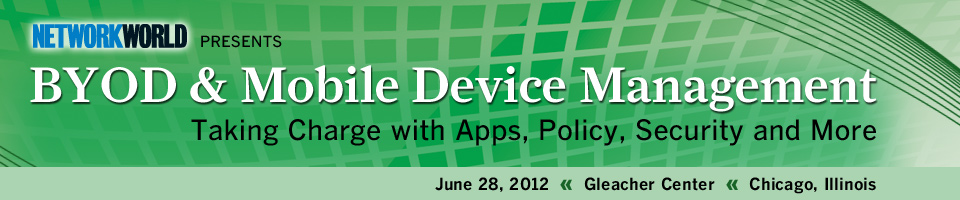 Network World Presents: BYOD/MDM - Chicago