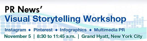 PR News' Visual Storytelling Workshop - November 5, 2013 New York