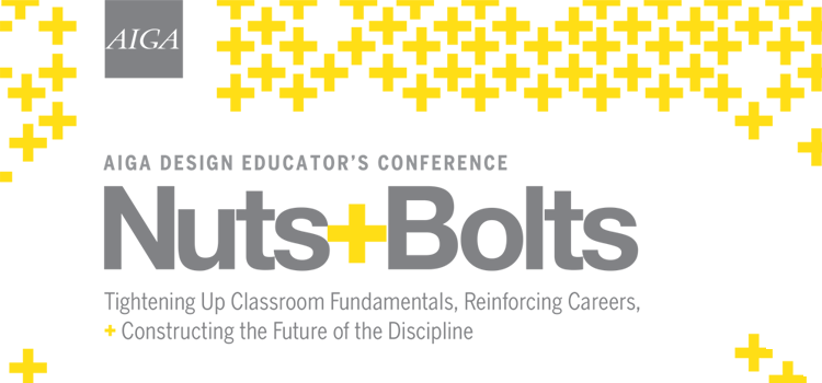 Nuts + Bolts Design Educators Conference