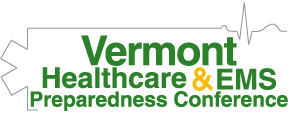 2019 Vermont Healthcare and EMS Preparedness Conference