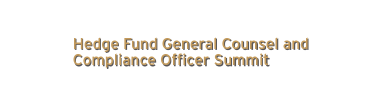 2017 Hedge Fund General Counsel and Compliance Officer Summit