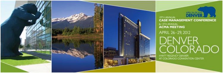 19th Annual Case Management Conference and 13th Annual ACMA Meeting