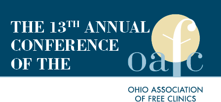 Ohio Association of Free Clinics 13th Annual Conference