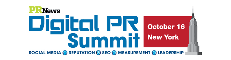 PR News' Digital PR Summit - October 16, 2013 New York