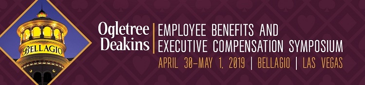 Employee Benefits and Executive Compensation Symposium 2019