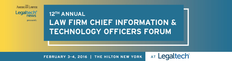 2016 Law Firm Chief Information and Technology Officers Summit