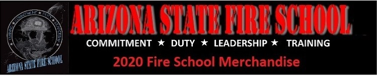 2020 AZ State Fire School Merchandise