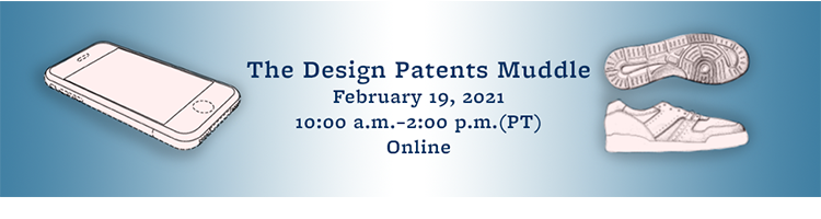 BCLT/BTLJ Symposium: Navigating and Rectifying the Design Patent Muddle