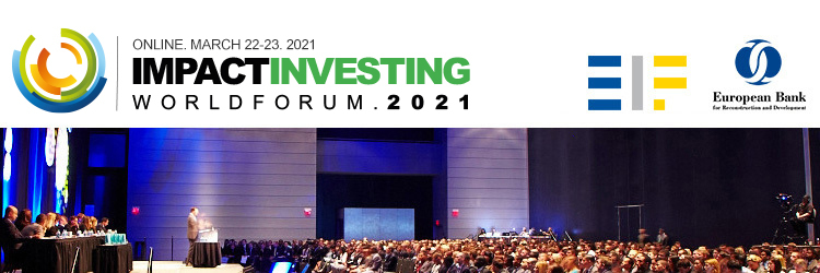 Impact Investing World Forum 2021 - (ONLINE. March 22-23)