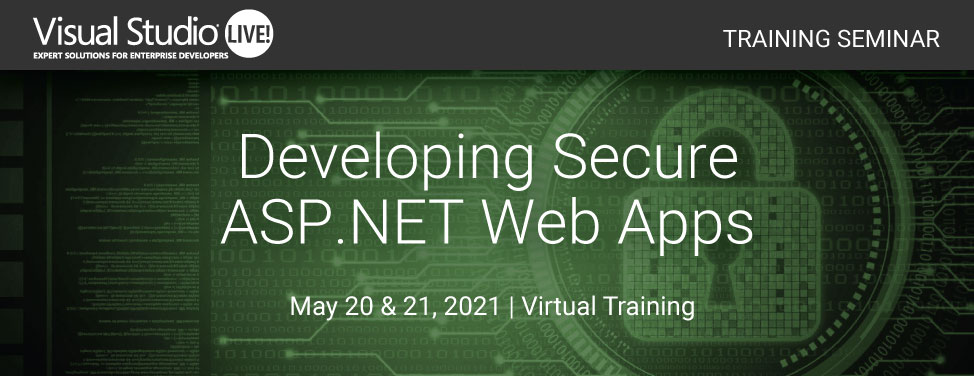 VSLive Virtual - Developing Secure ASP.NET Web Apps