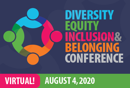 2020 Diversity Equity Inclusion and Belonging Conference