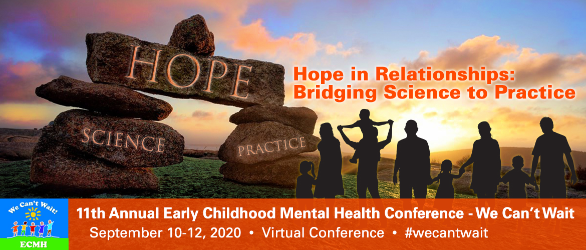 11th Annual Early Childhood Mental Health Conference – We Can't Wait