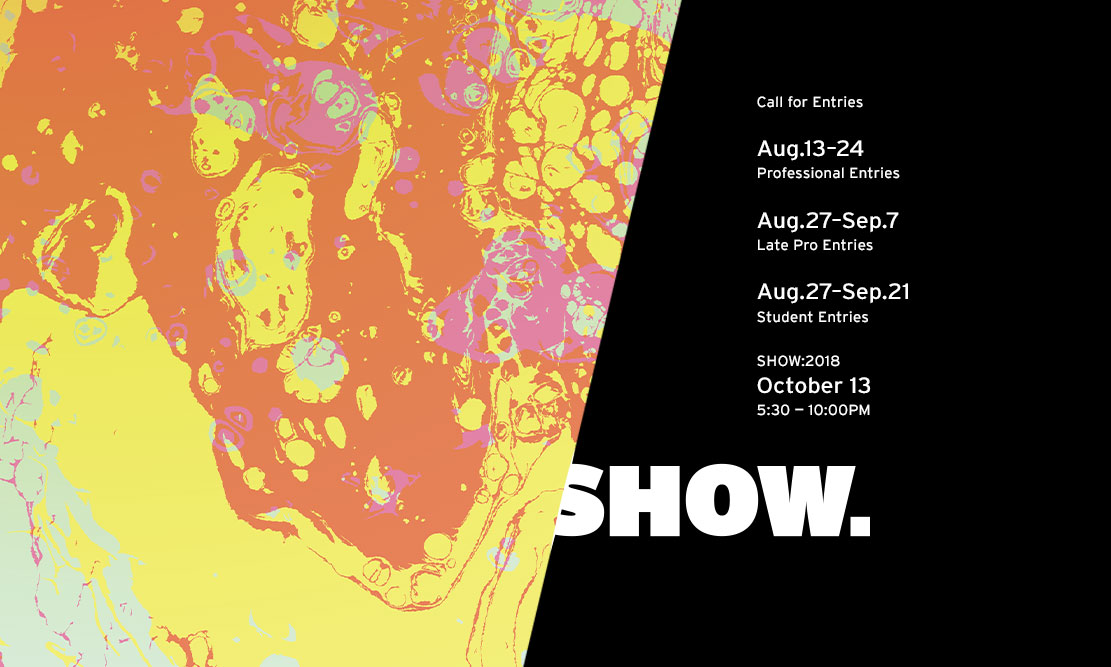 Show 2018: Call for Entries