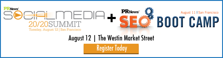 PR News' SEO Boot Camp and Social Media 20/20 Summit- August 11-12, 2014 - San Francisco, CA