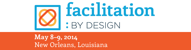 """Facilitation: by Design"" New Orleans"