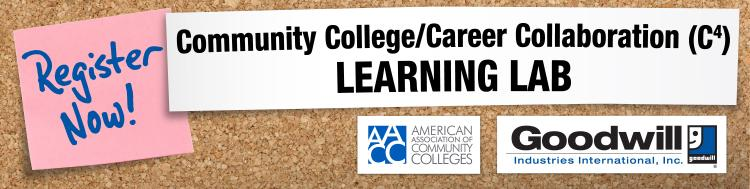 Community College/Career Collaboration (C4) Learning Lab