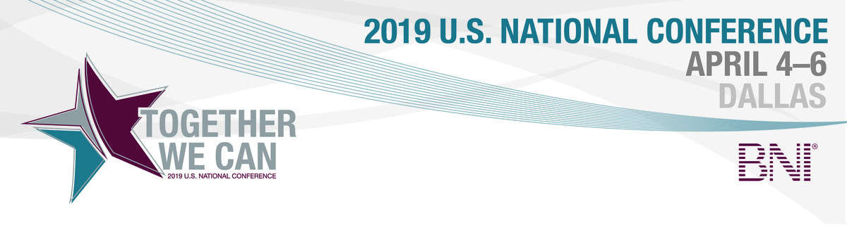 BNI U.S. National Conference: April 4-6, 2019